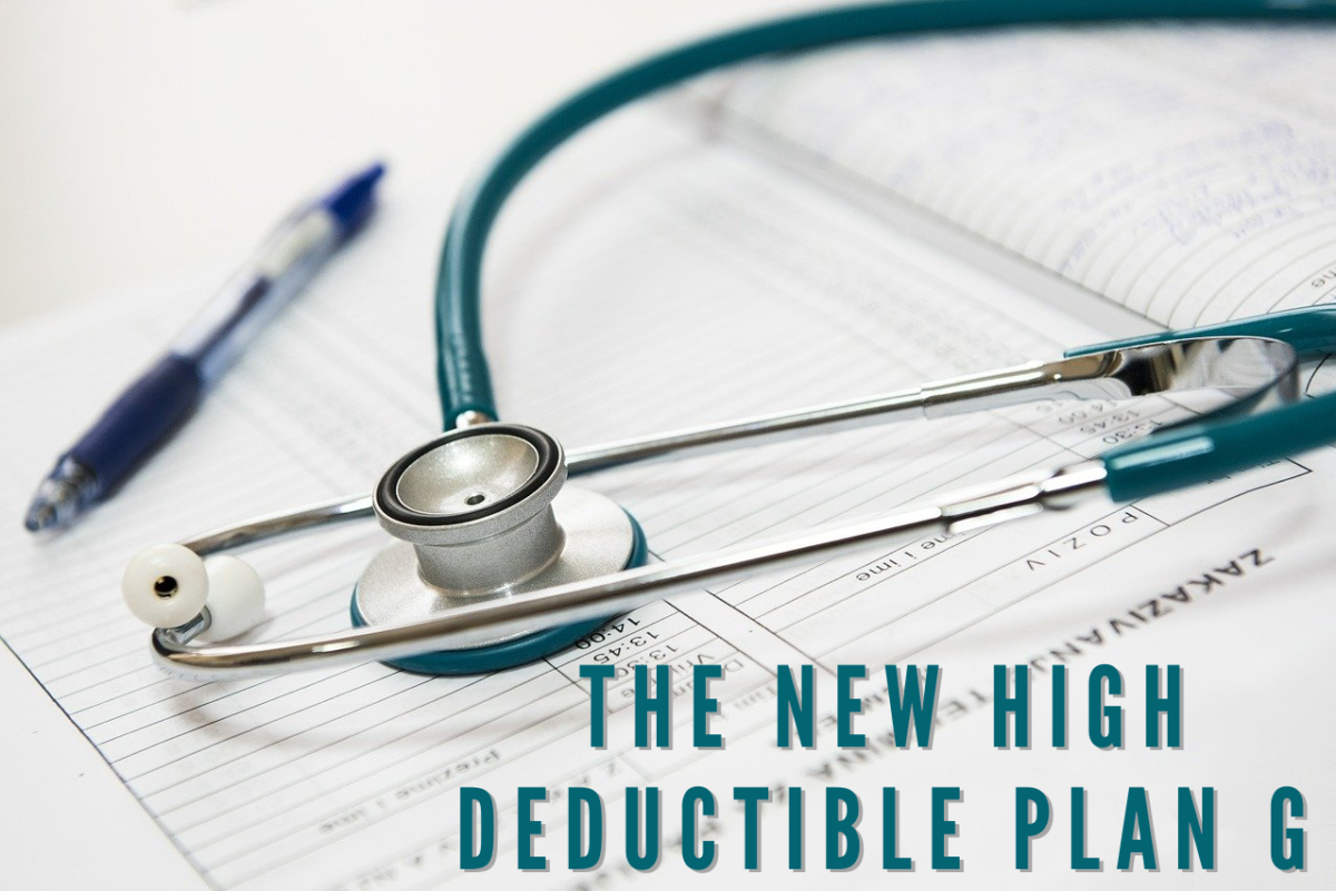 The New High Deductible Plan G