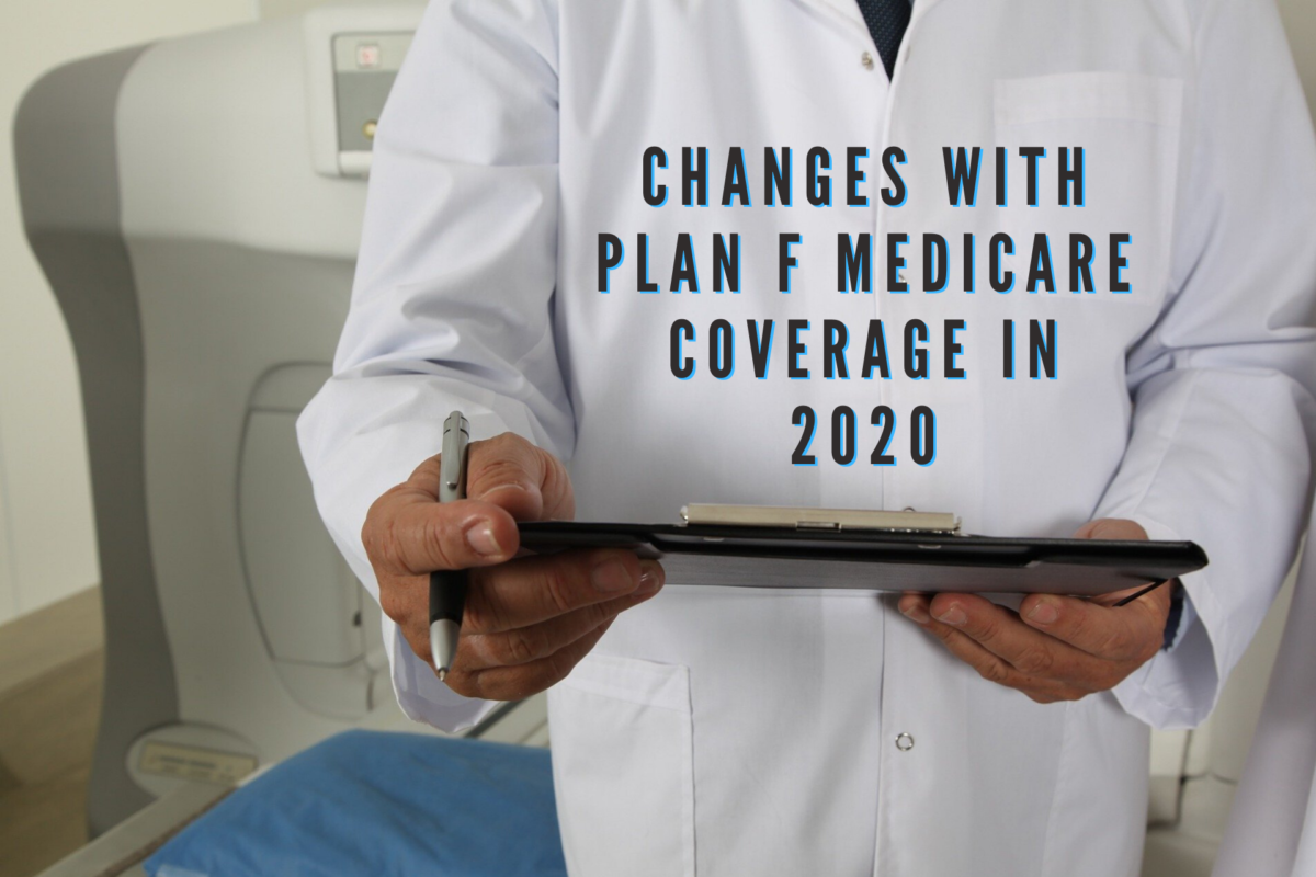 Changes with Plan F Medicare Coverage in 2020
